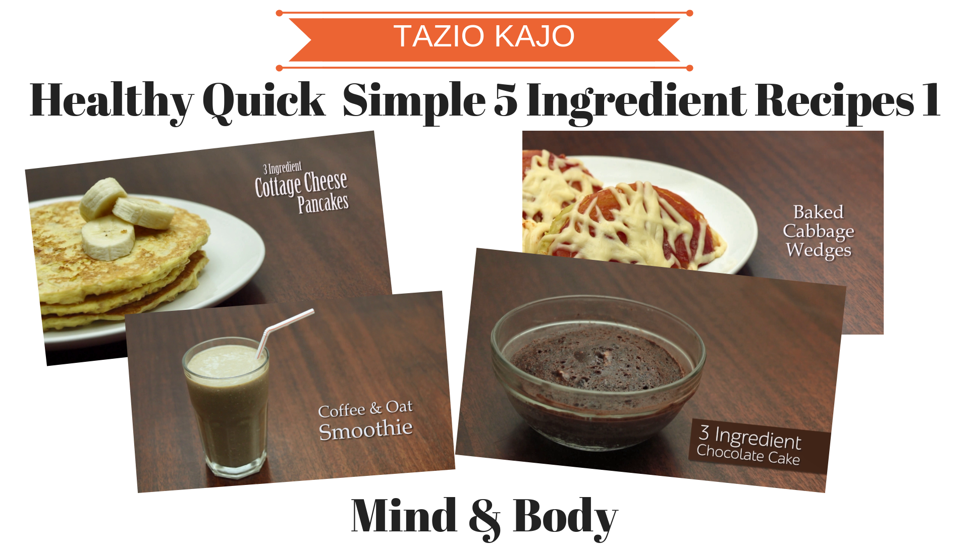 Healthy Quick & Simple 5 Ingredient Recipes Part 1