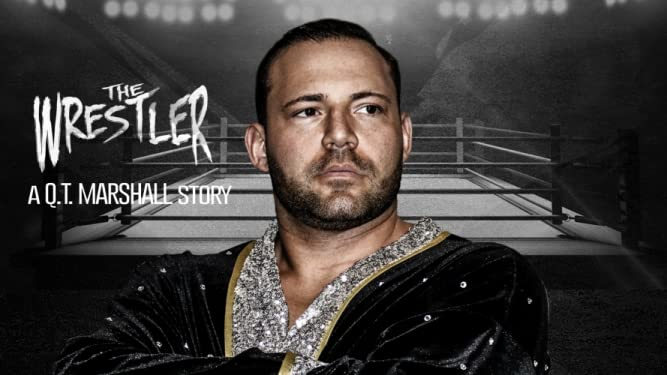 Watch The Wrestler: A Q.T. Marshall Story | Prime Video