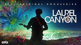Laurel Canyon, Season 1