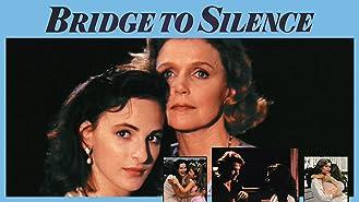 Bridge To Silence