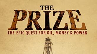 The Prize: An Epic Quest for Oil, Money, and Power