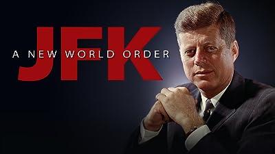 JFK: A New World Order-Commemorative Documentary