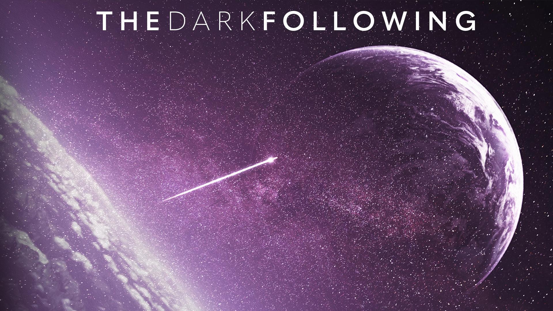 The Dark Following