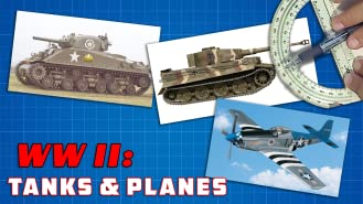 World War II: Tanks and Planes