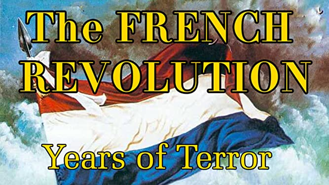 The French Revolution Years of Terror