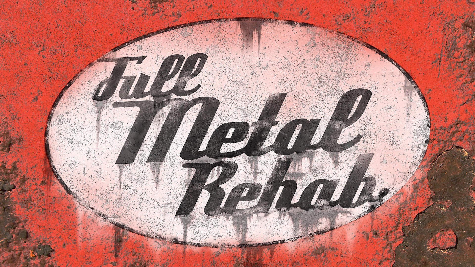 Full Metal Rehab