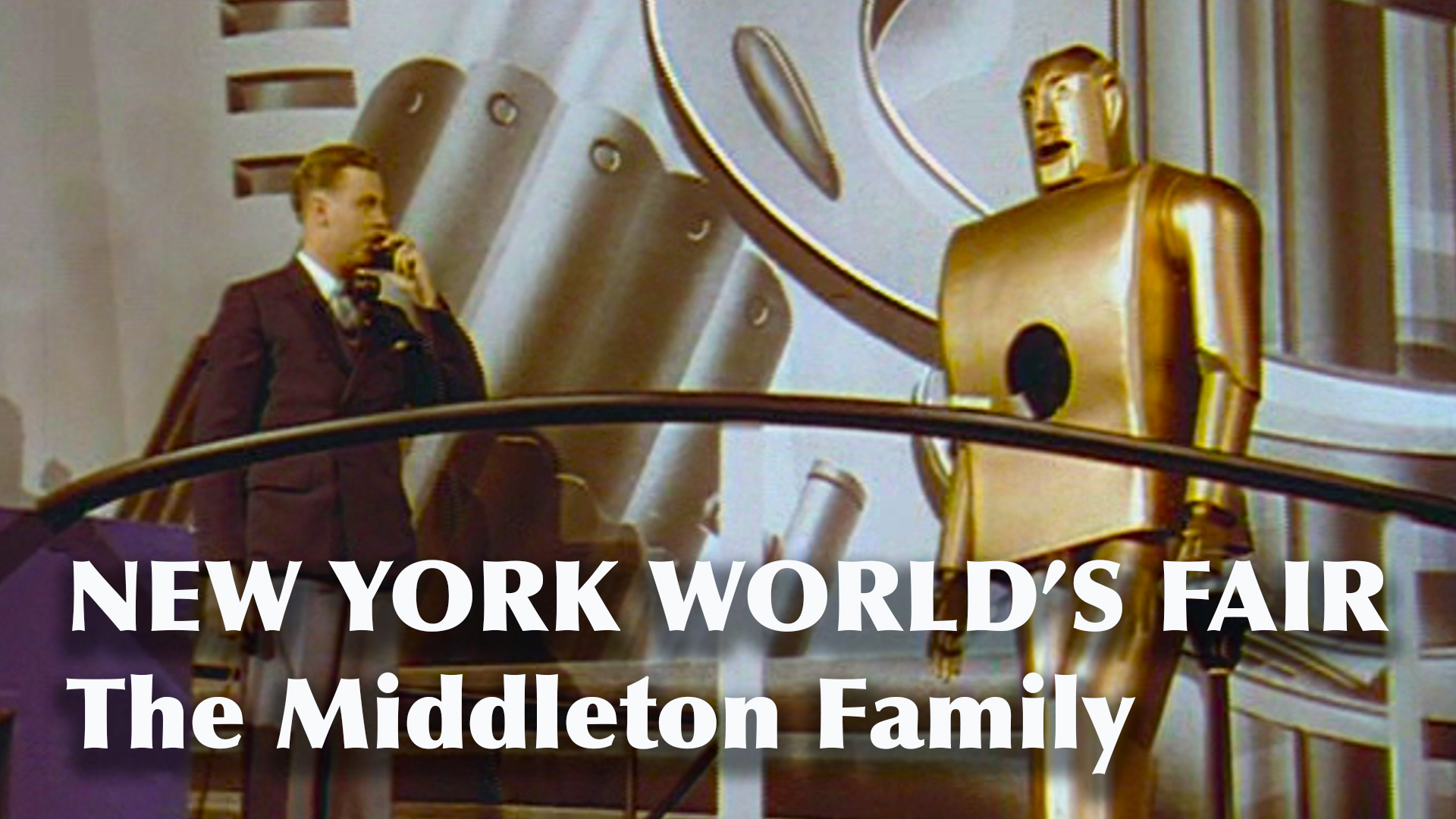 New York World's Fair: The Middleton Family