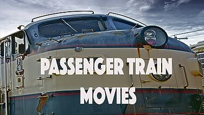 Passenger Train Movies