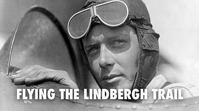Flying The Lindbergh Trail