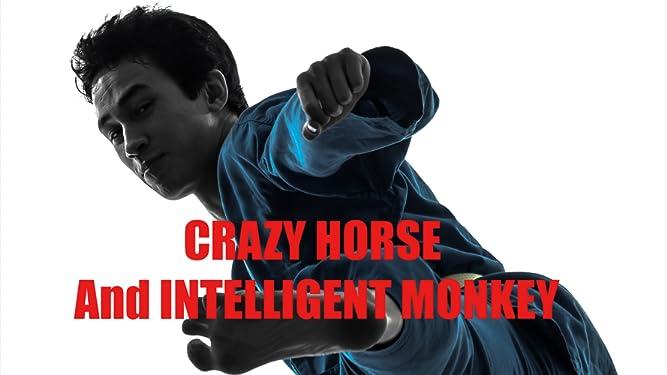 Crazy Horse And Intelligent Monkey