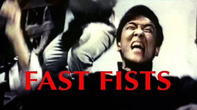Fast Fists