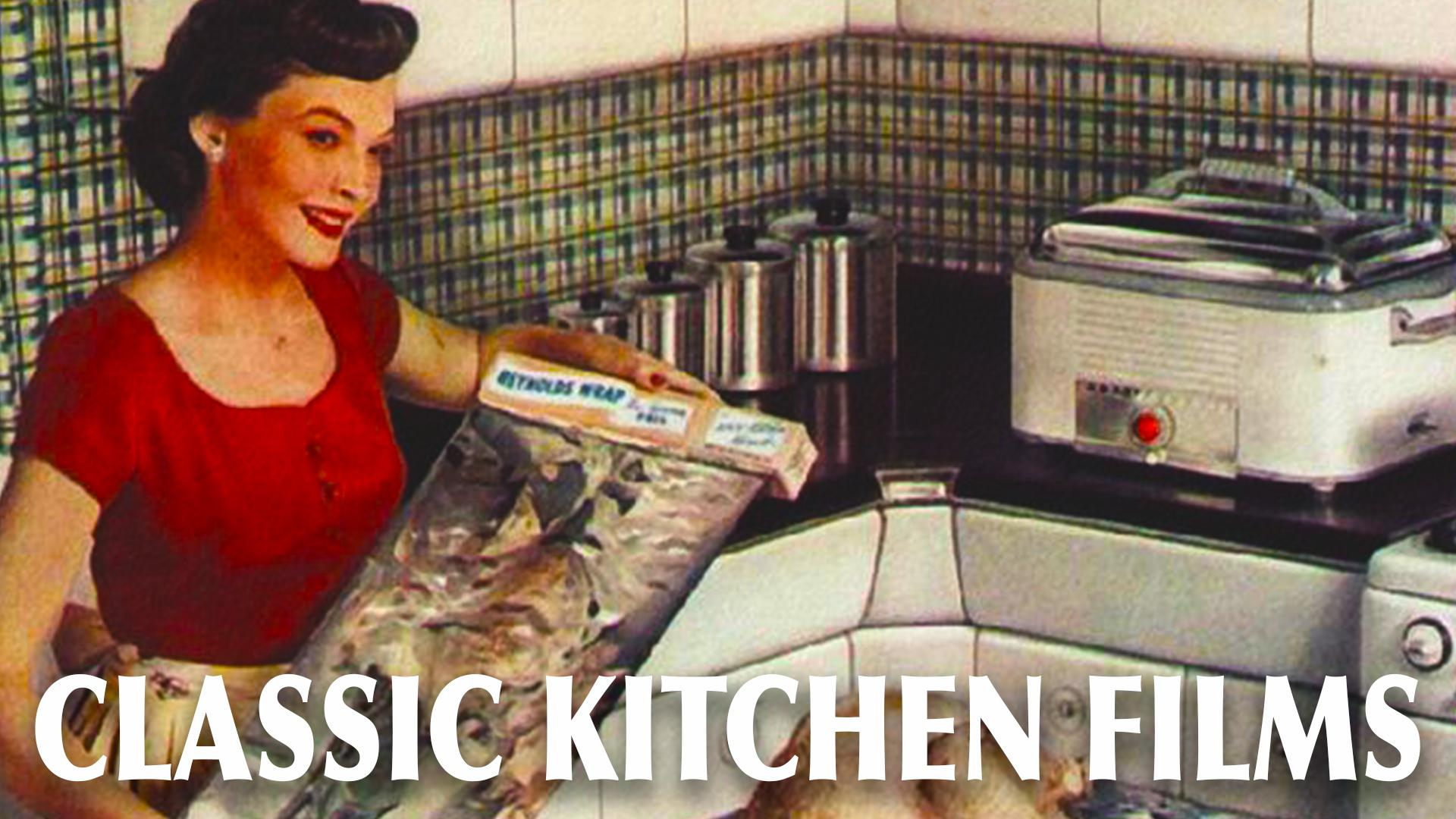 Classic Kitchen Films