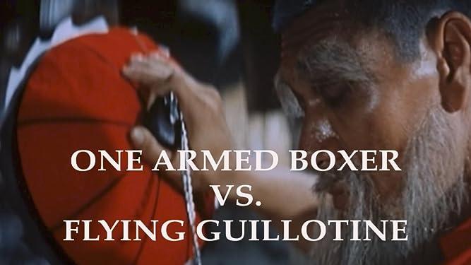 One Armed Boxer Vs. Flying Guillotine