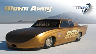 Blown Away: A Bonneville Story
