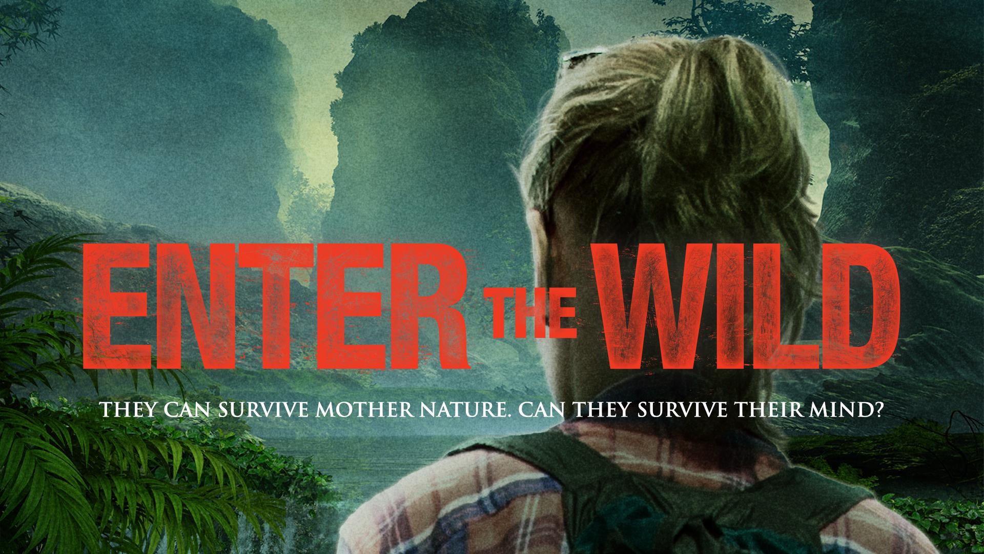 Enter the Wild