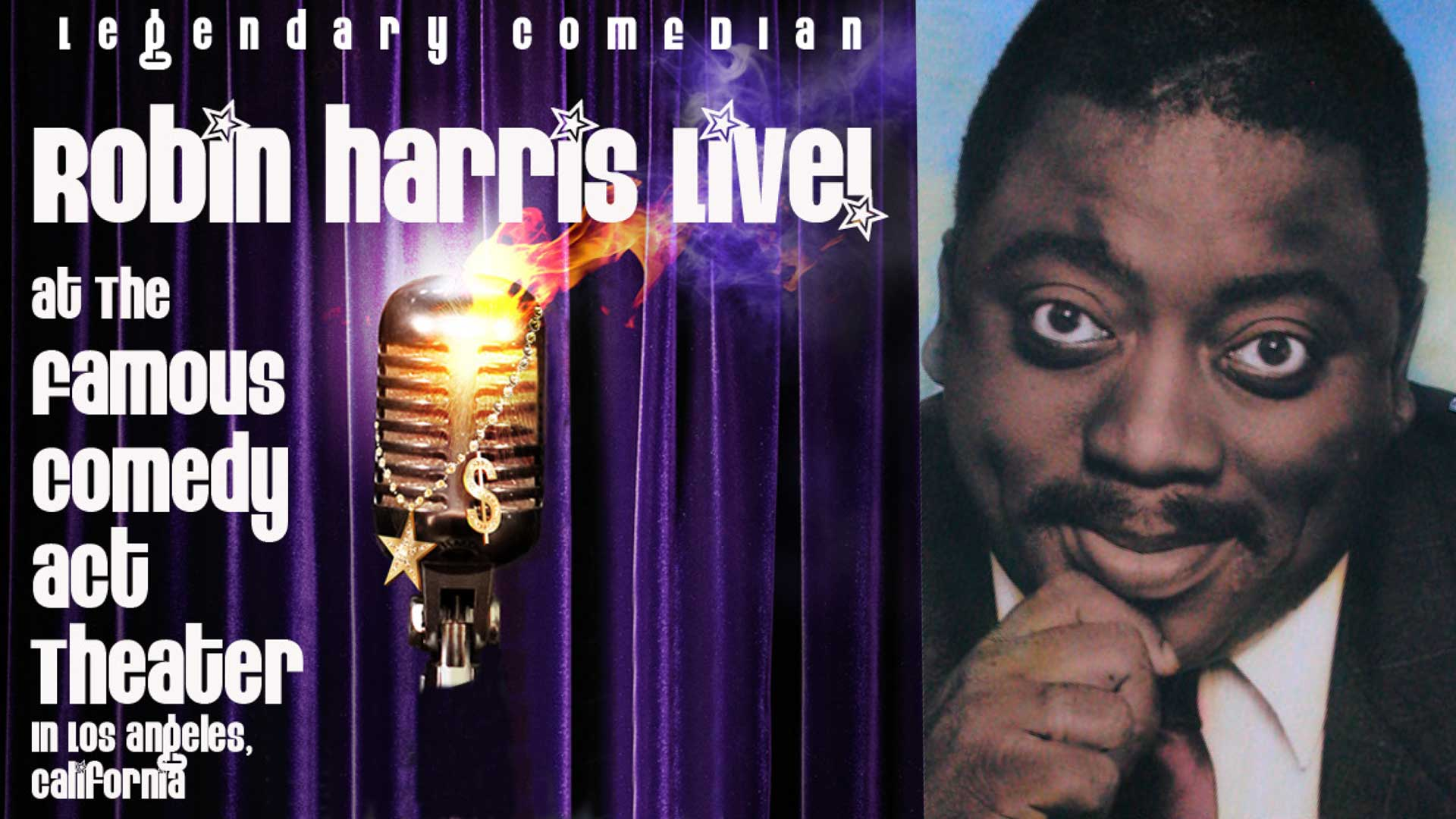 Robin Harris Live at The Famous Comedy Act Theater-The Lost Tapes