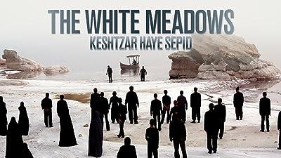 The White Meadows (Keshtzar Haye Sepid) (English Subtitled)