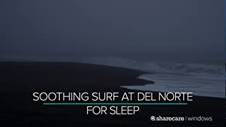 Soothing Surf at Del Norte for Sleep 10 Hours