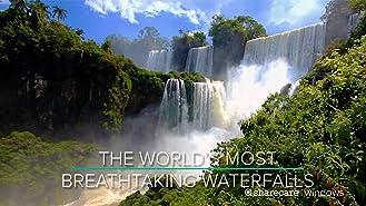 The World's Most Breathtaking Waterfalls