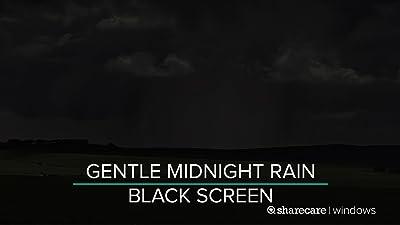 Gentle Midnight Rain black screen 9 hours