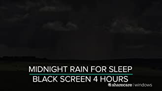 Midnight Rain for Sleep Black Screen 4 hours