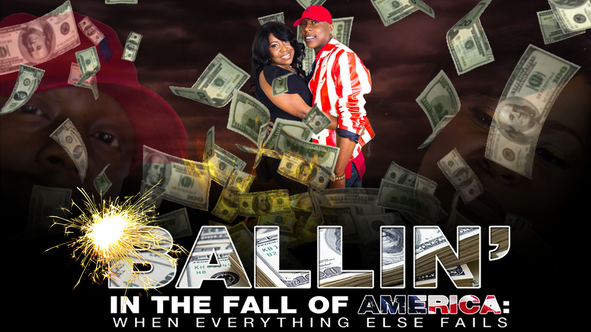 Ballin' in The Fall of America: When Everything Else Fails