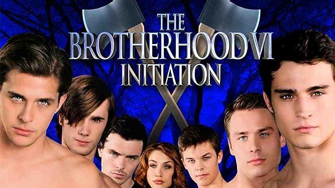 The Brotherhood VI: Intiation