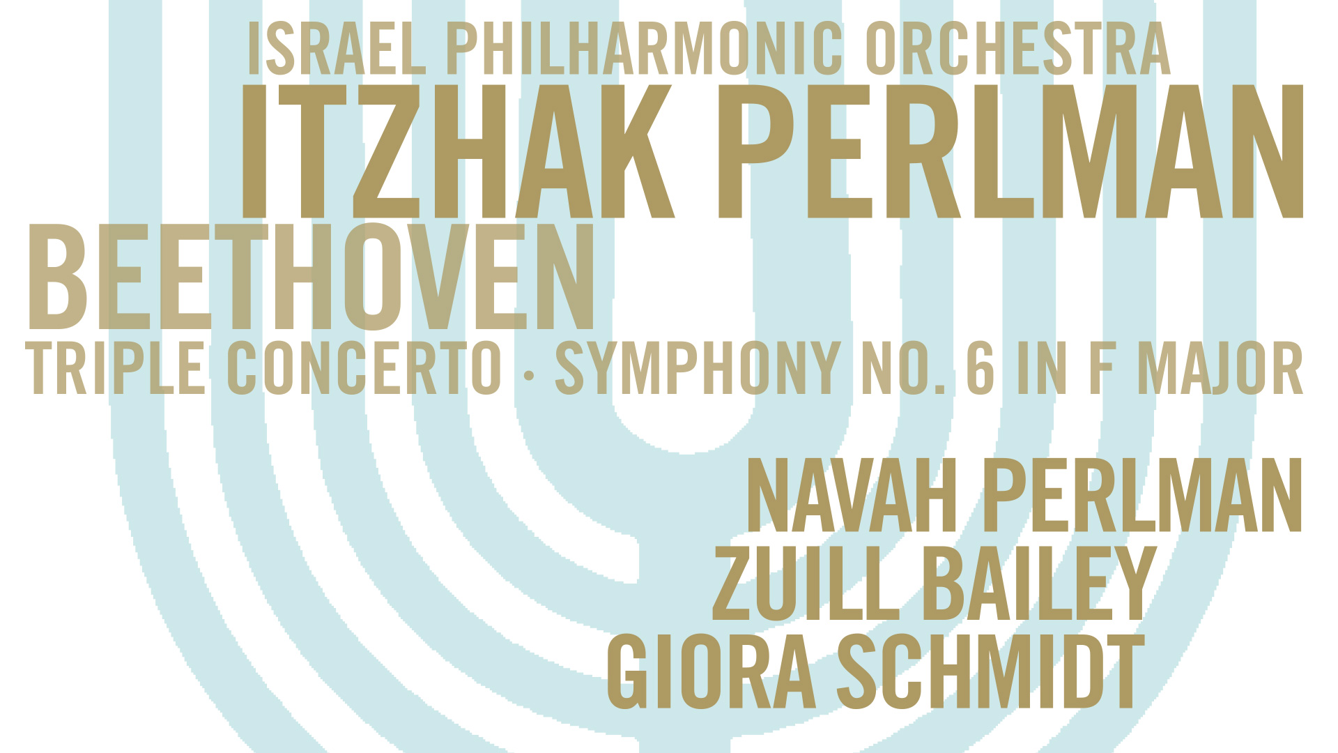 Israel Philharmonic Orchestra, Itzhak Perlman - Beethoven: Triple Concerto, Symphony No. 6 in F major