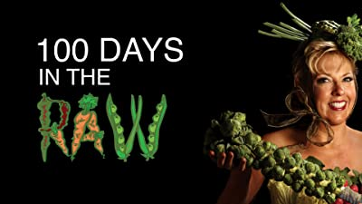 100 Days in the Raw