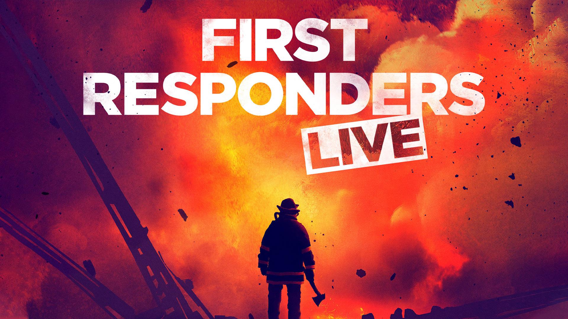 First Responders Live Season 1