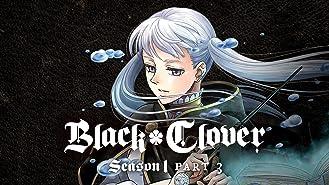 Black Clover, Season 1, Pt. 3 (Simuldub)