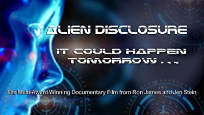 Alien Disclosure - It Could Happen Tomorrow