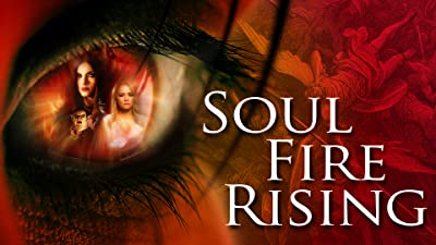 Soul Fire Rising - The Series