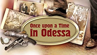 Once upon a Time in Odessa