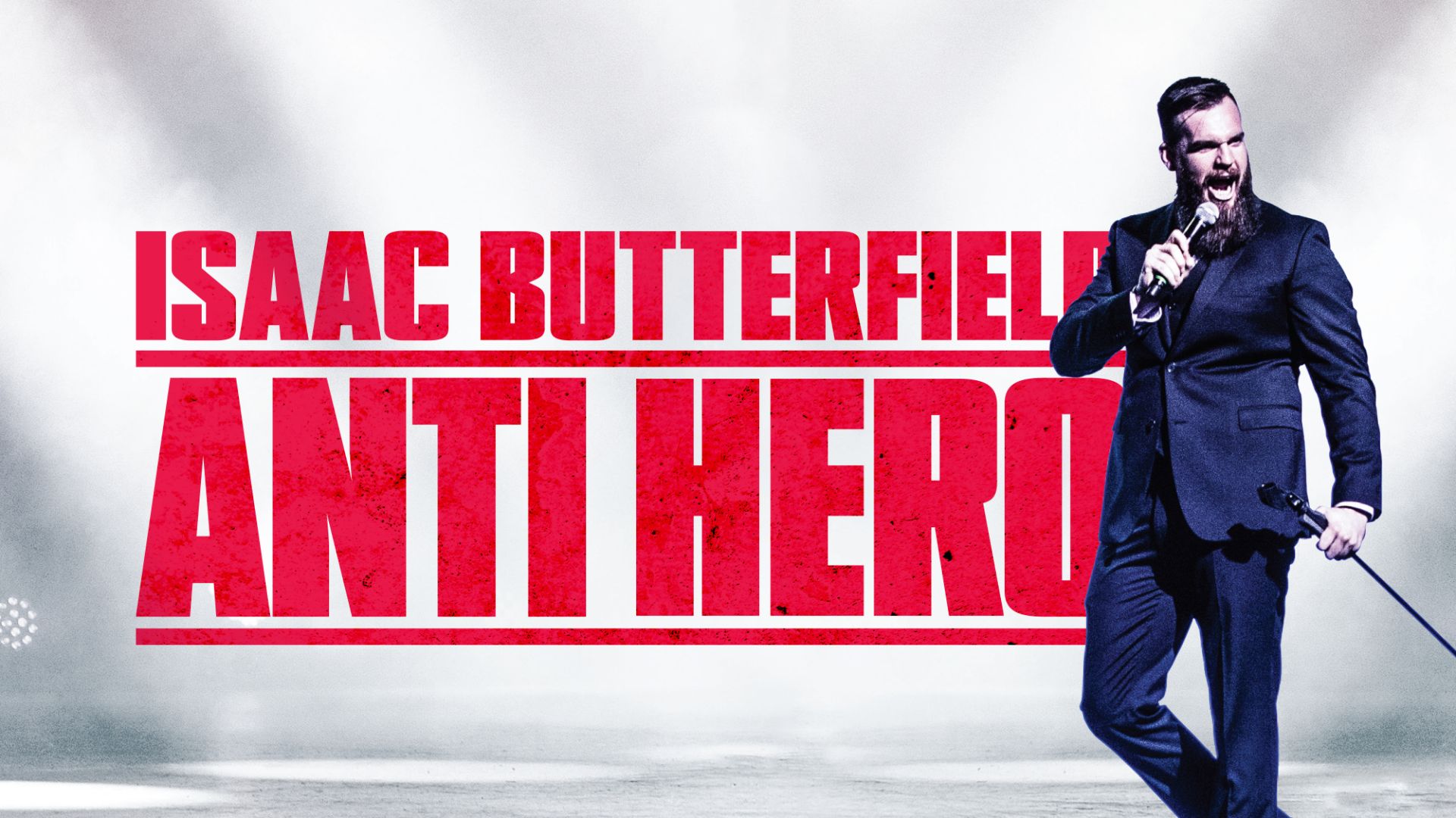 Isaac Butterfield: Anti Hero