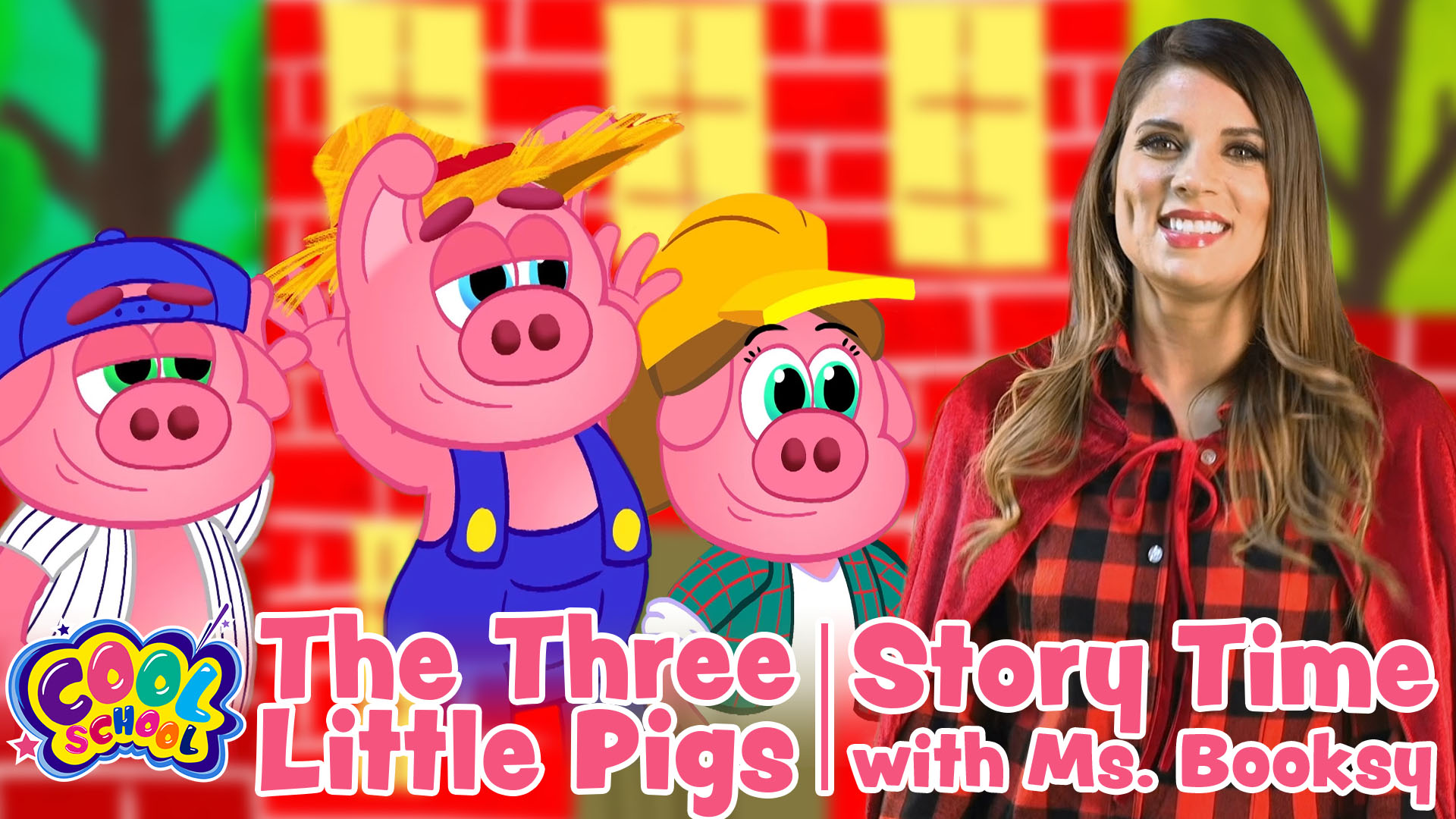 The Three Little Pigs - Story Time with Ms. Booksy - Cool School