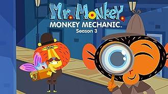 Mr. Monkey, Monkey Mechanic - Season 3