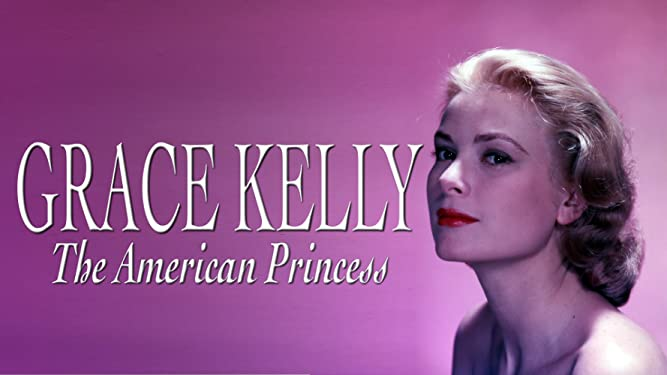 Hollywood Collection: Grace Kelly: The American Princess