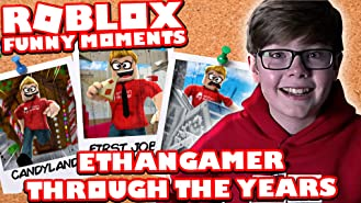 Clip: Roblox - EthanGamer Through the Years (Funny Moments)