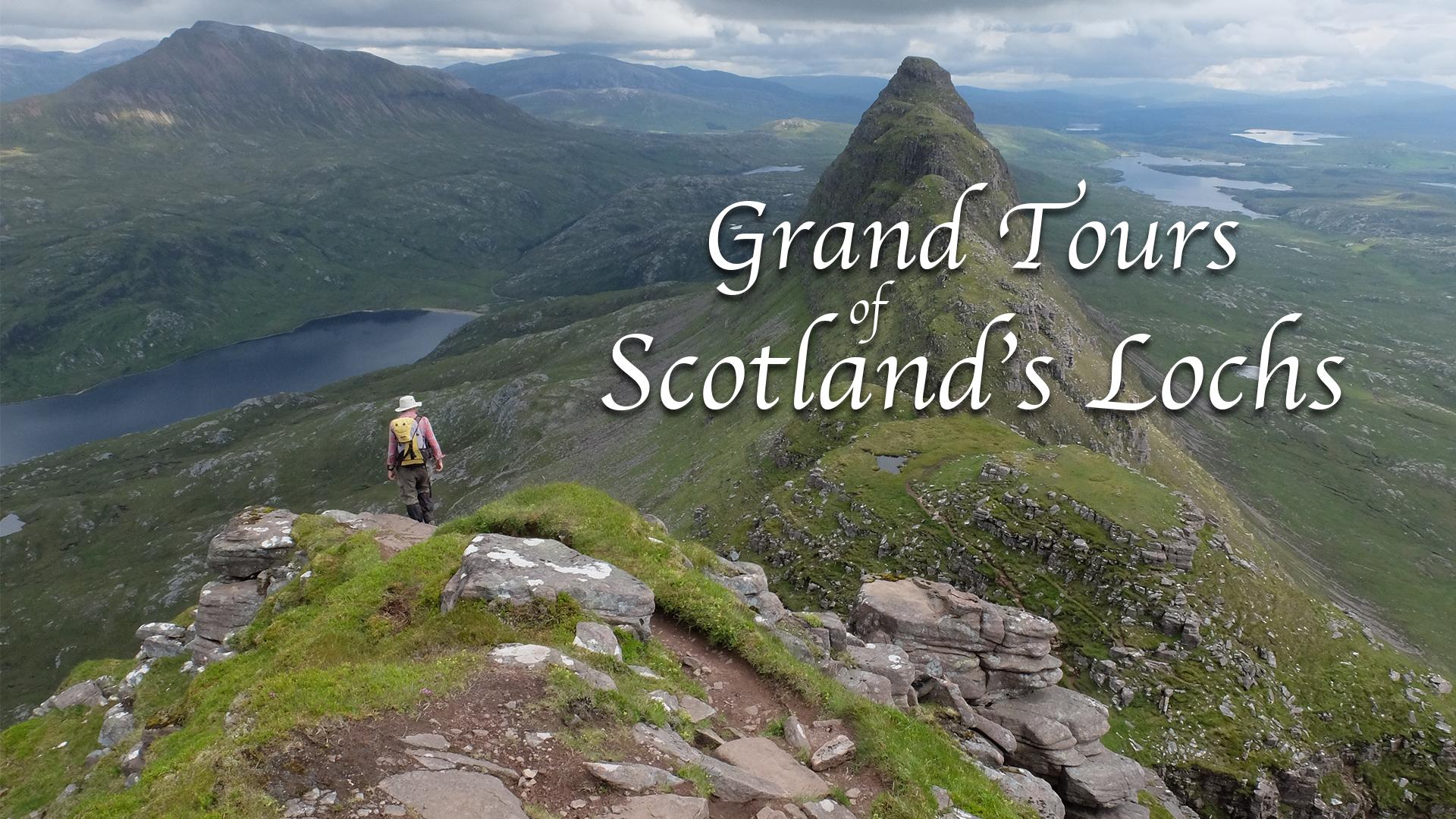 Grand Tours of Scotland's Lochs