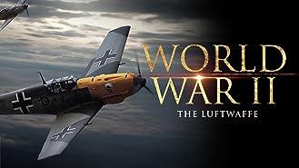 World War II: The Luftwaffe