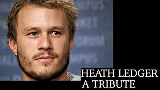 Heath Ledger: A Tribute