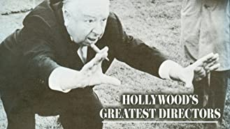 Hollywood's Greatest Directors