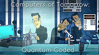 Computers of Tomorrow: Quantum Coded