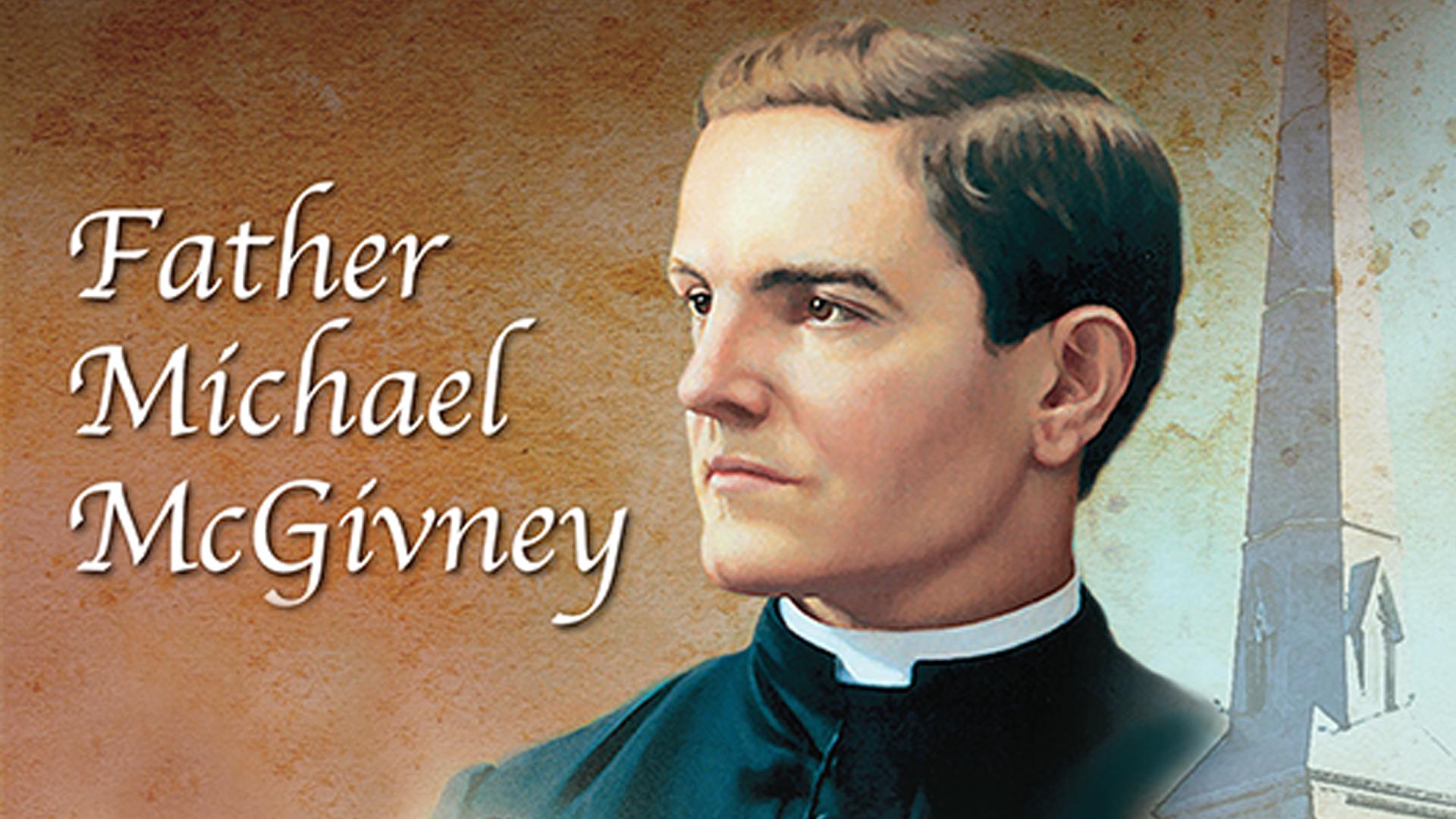 Father Michael McGivney