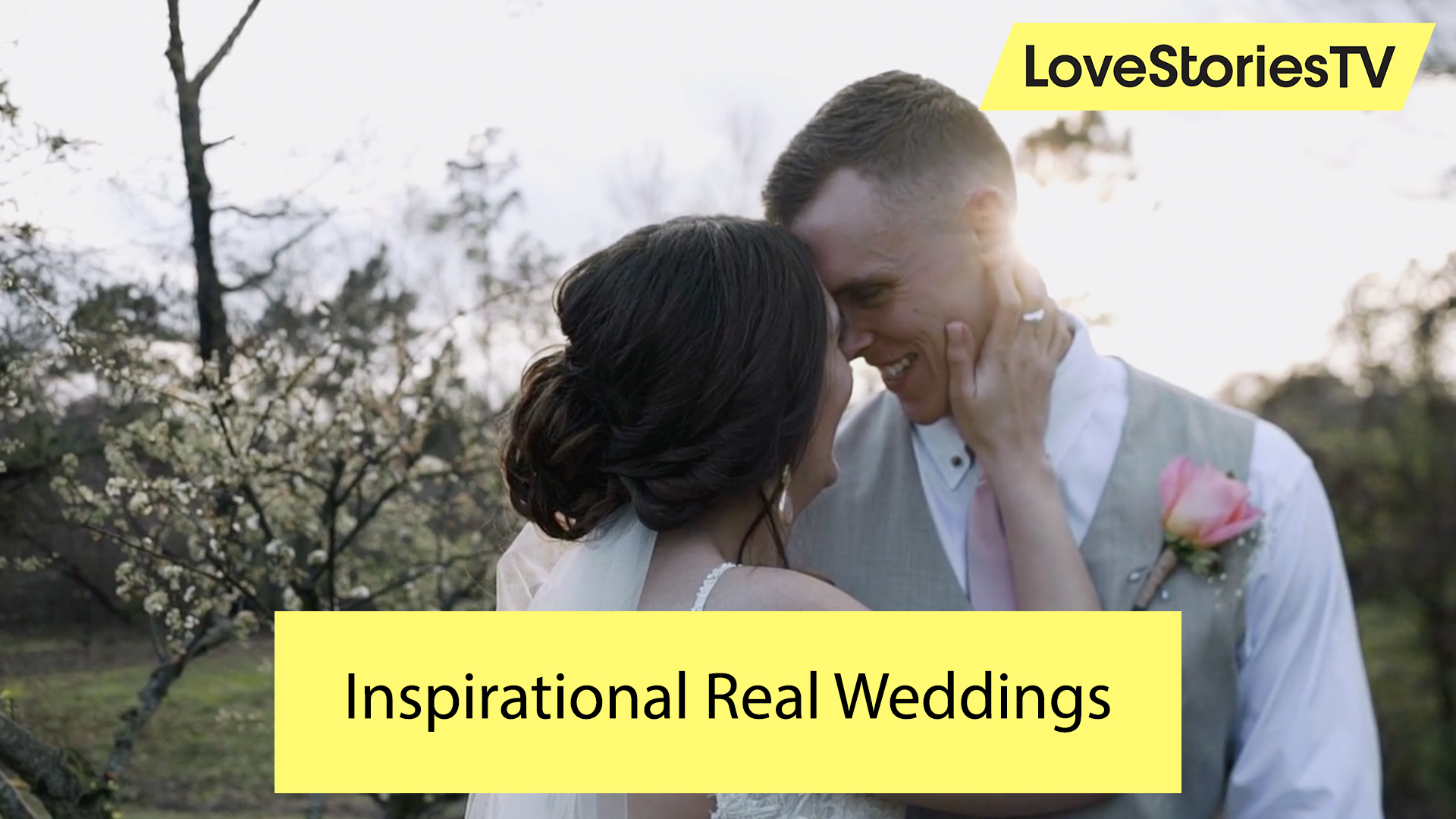 Inspirational Real Weddings  - Love Stories TV