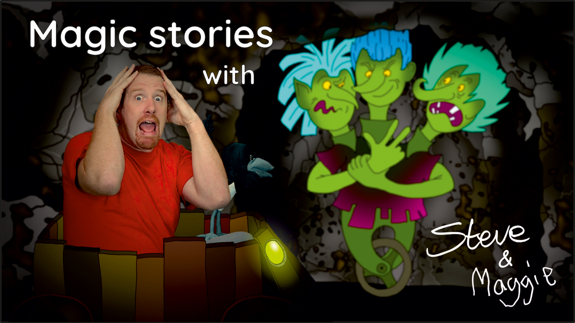 Magic Stories with Steve & Maggie
