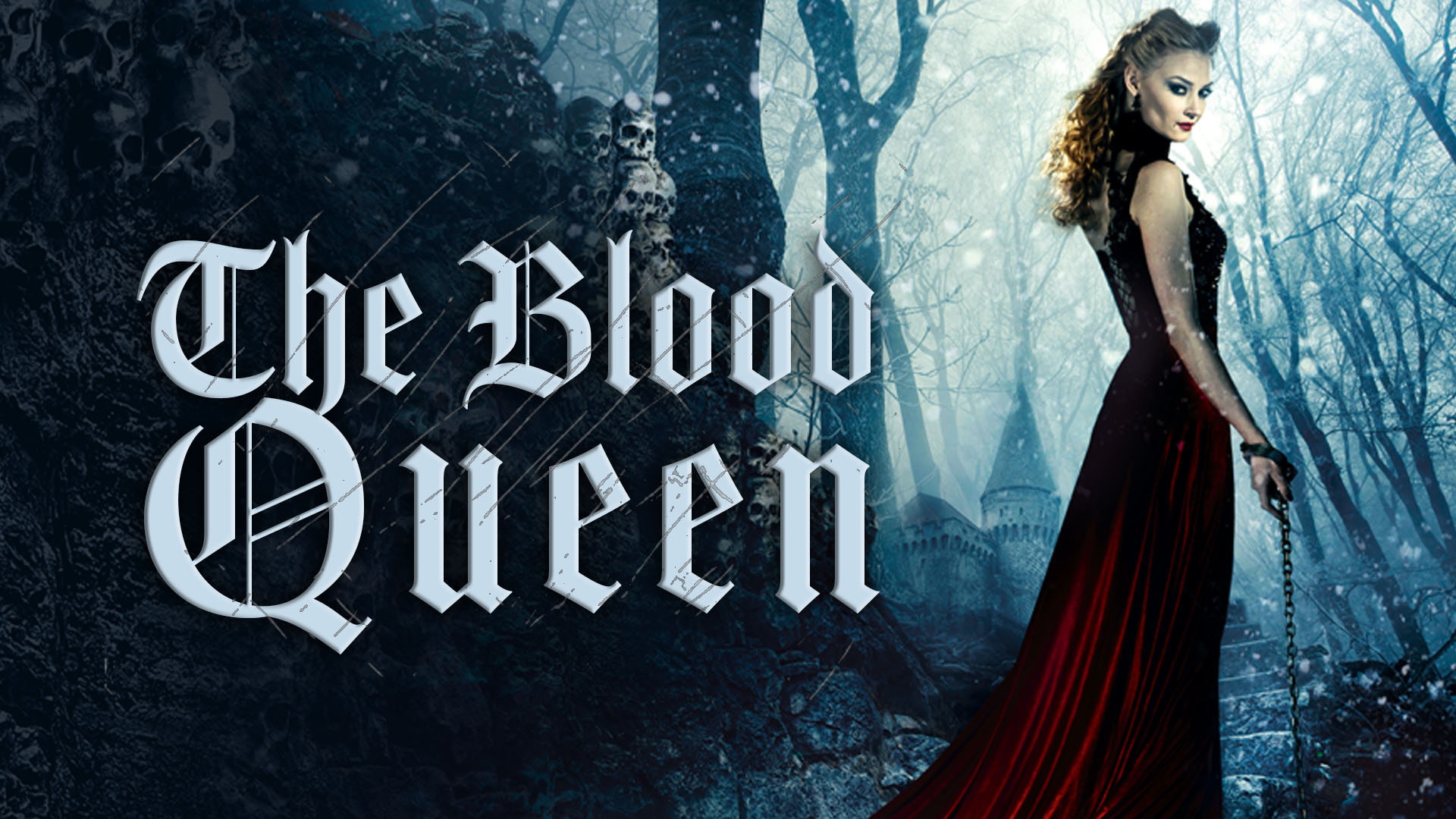 The Blood Queen