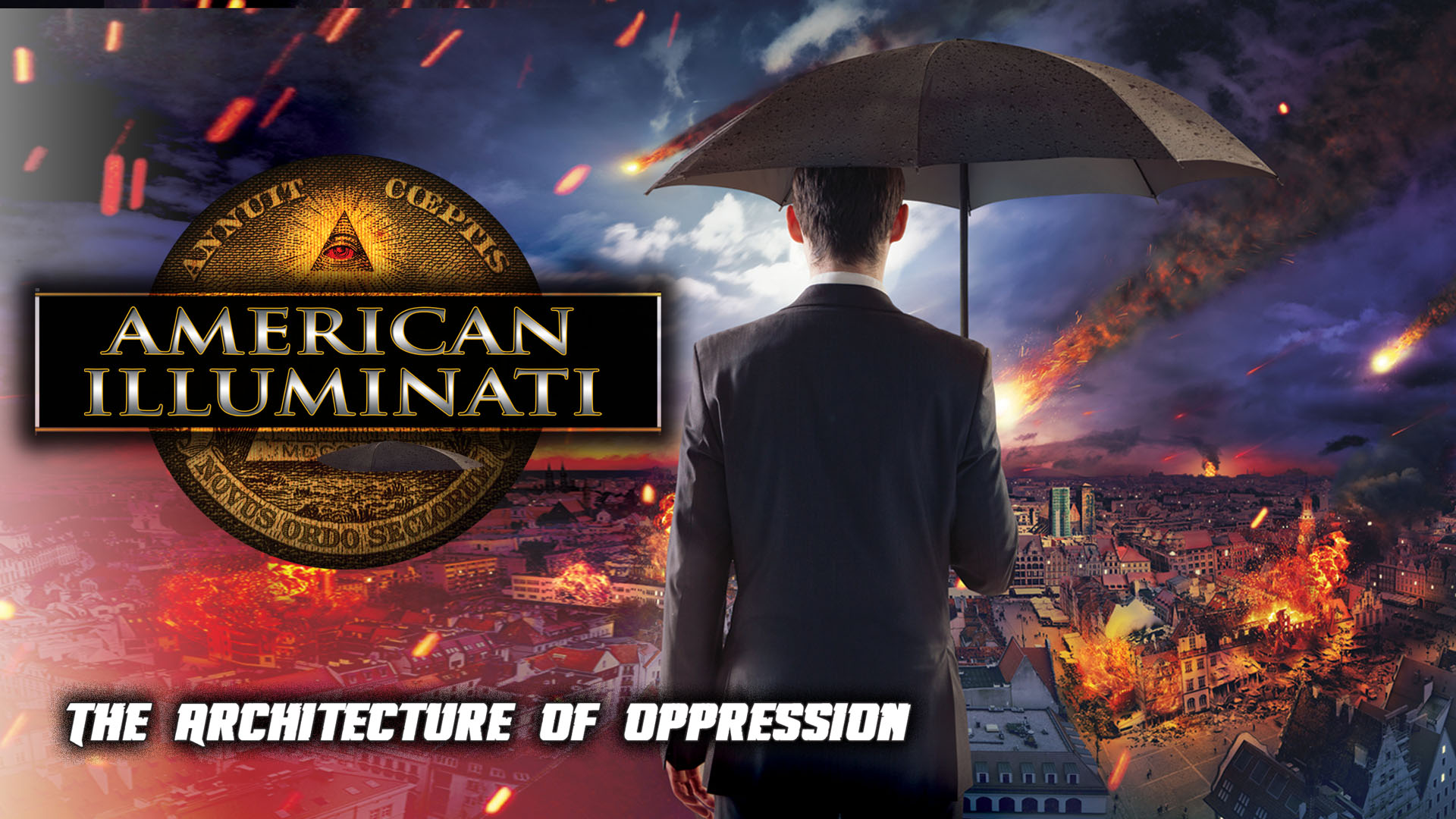 American Illuminati: The Architecture of Oppression