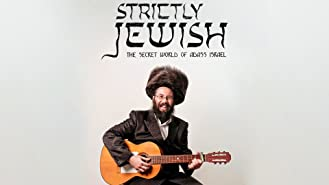 Strictly Jewish - The Secret World of Adass Israel